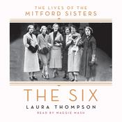 The Six: The Lives of the Mitford Sisters, by Laura Thompson