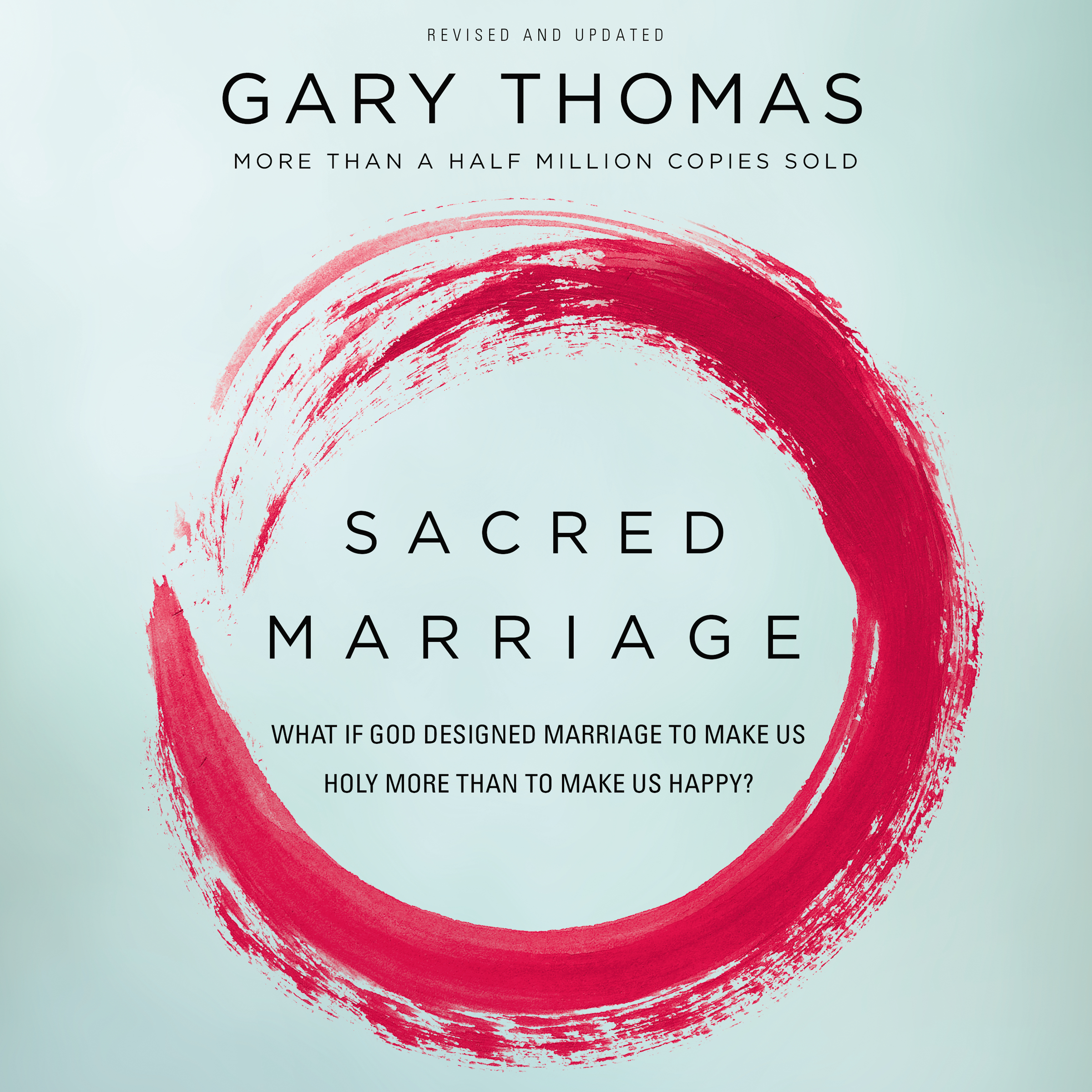 Printable Sacred Marriage: What If God Designed Marriage to Make Us Holy More Than to Make Us Happy? Audiobook Cover Art
