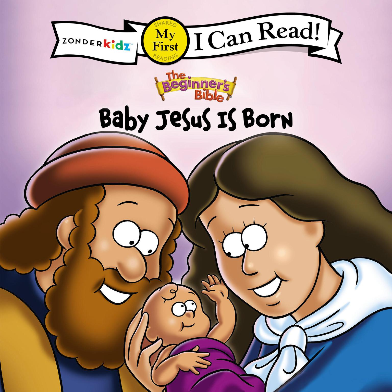 Printable The Beginner's Bible Baby Jesus Is Born: I Can Read Audiobook Cover Art