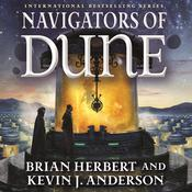 Navigators of Dune: Book Three of the Schools of Dune Trilogy Audiobook, by Brian Herbert