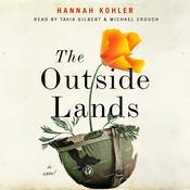 The Outside Lands: A Novel Audiobook, by Hannah Kohler
