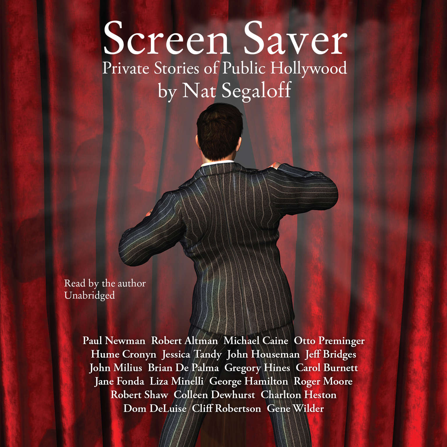 Screen Saver: Private Stories of Public Hollywood Audiobook, by Nat Segaloff