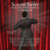 Screen Saver: Private Stories of Public Hollywood, by Nat Segaloff