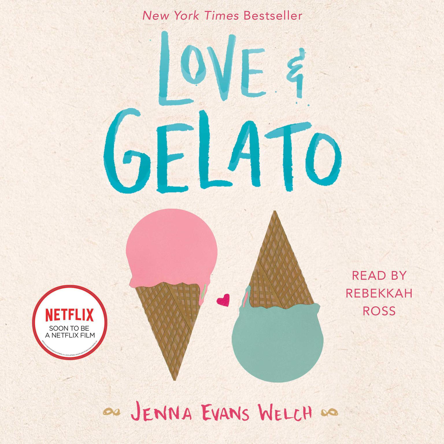 Love & Gelato Audiobook, by Jenna Evans Welch