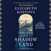 The Shadow Land: A Novel Audiobook, by Elizabeth Kostova
