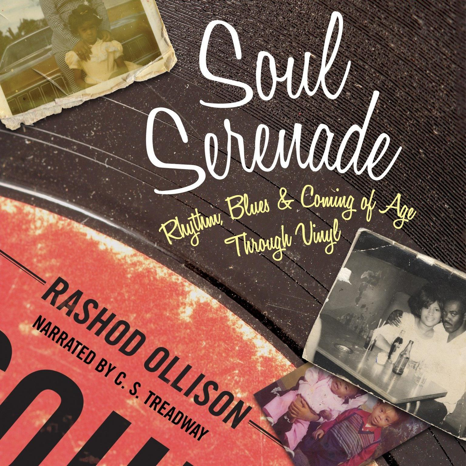 Printable Soul Serenade: Rhythm, Blues & Coming of Age Through Vinyl Audiobook Cover Art