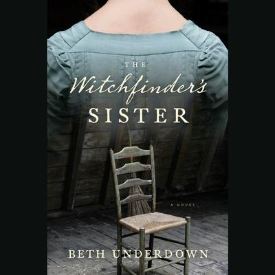 The Witchfinders Sister Audiobook, by Beth Underdown
