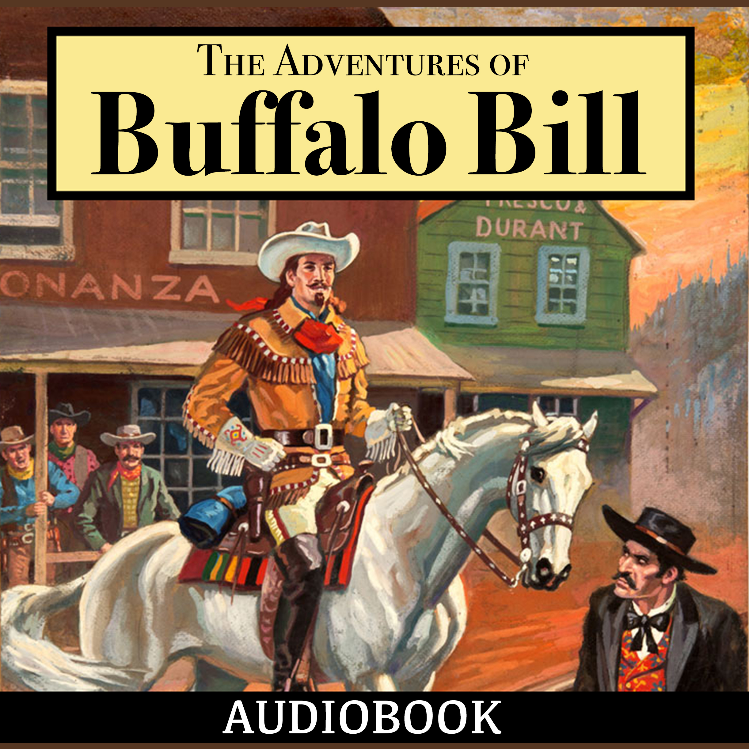 Printable The Adventures of Buffalo Bill Audiobook Cover Art