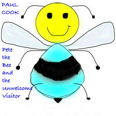 Pete the Bee and the Unwelcome Visitor Audiobook, by Paul Cook