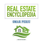 Real Estate Encyclopedia Audiobook, by Omar Periu