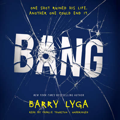 Bang Audiobook, by Barry Lyga