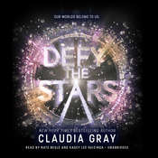 Defy the Stars, by Claudia Gray