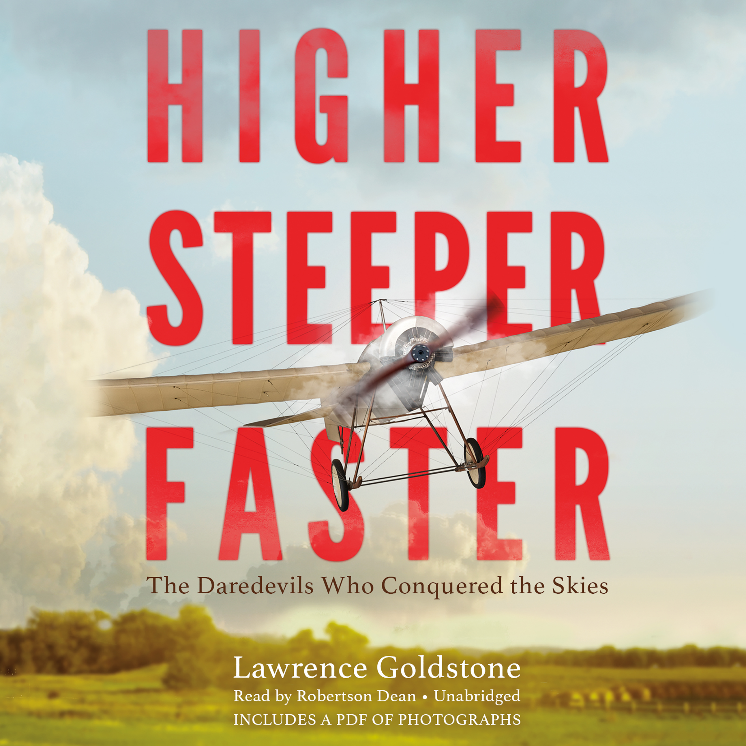 Printable Higher, Steeper, Faster: The Daredevils Who Conquered the Skies Audiobook Cover Art