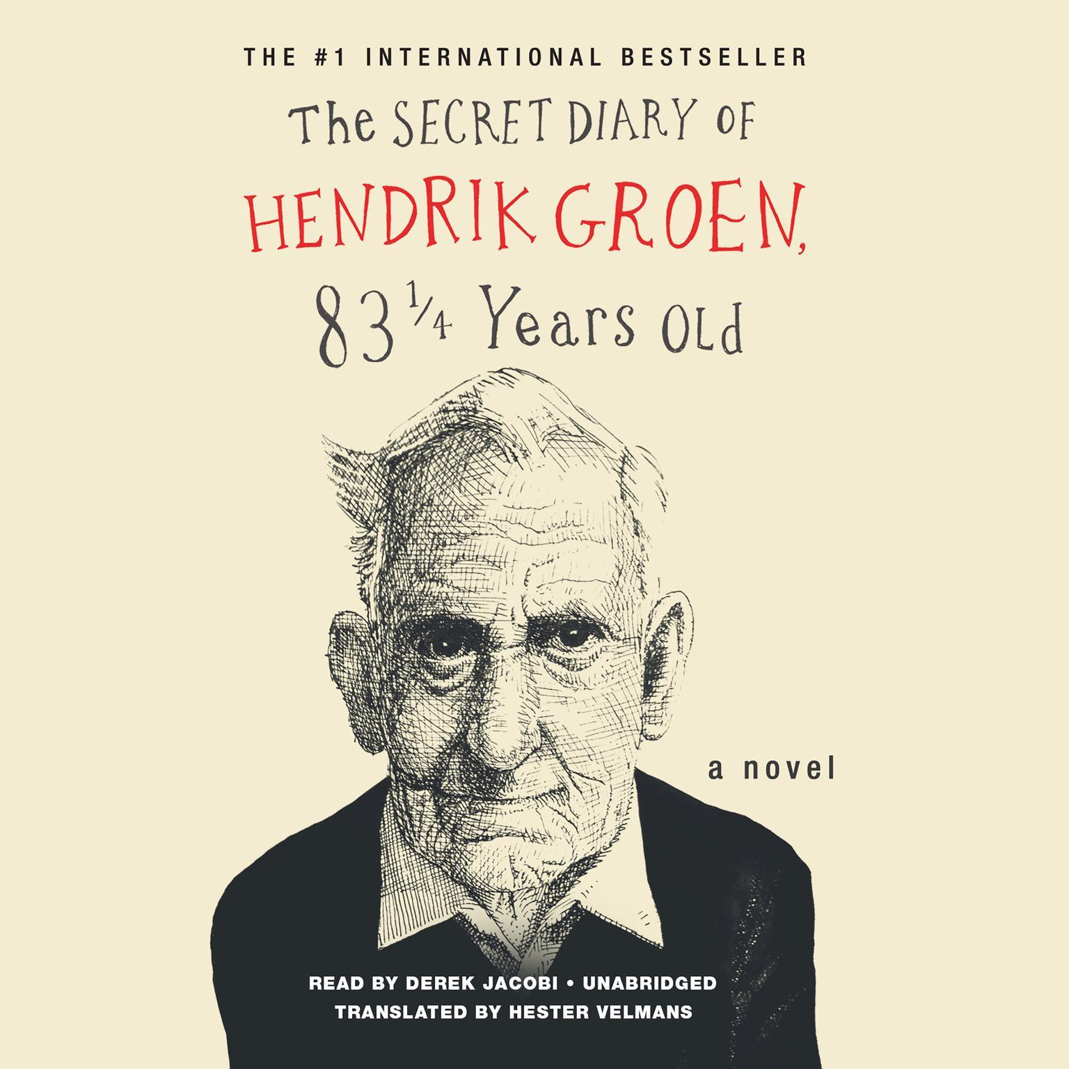 Printable The Secret Diary of Hendrik Groen Audiobook Cover Art