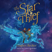 The Star Thief Audiobook, by Lindsey Becker
