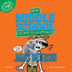 Middle School: Escape to Australia Audiobook, by