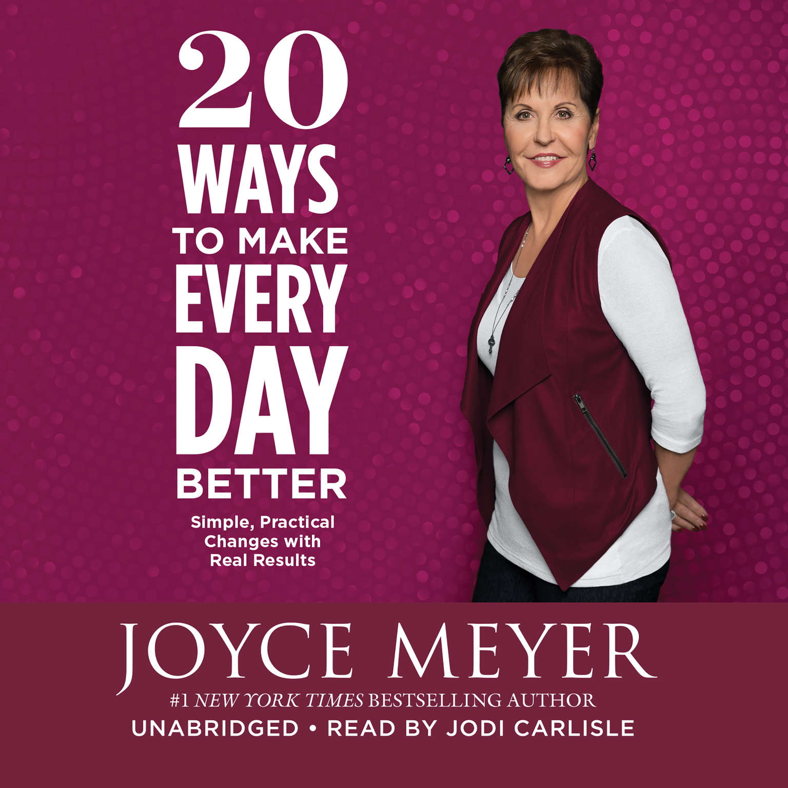 Printable 20 Ways to Make Every Day Better: Simple, Practical Changes with Real Results Audiobook Cover Art