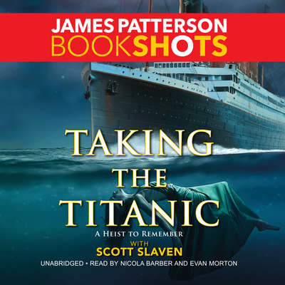Taking the Titanic Audiobook, by James Patterson
