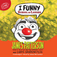 I Funny: School of Laughs Audiobook, by James Patterson