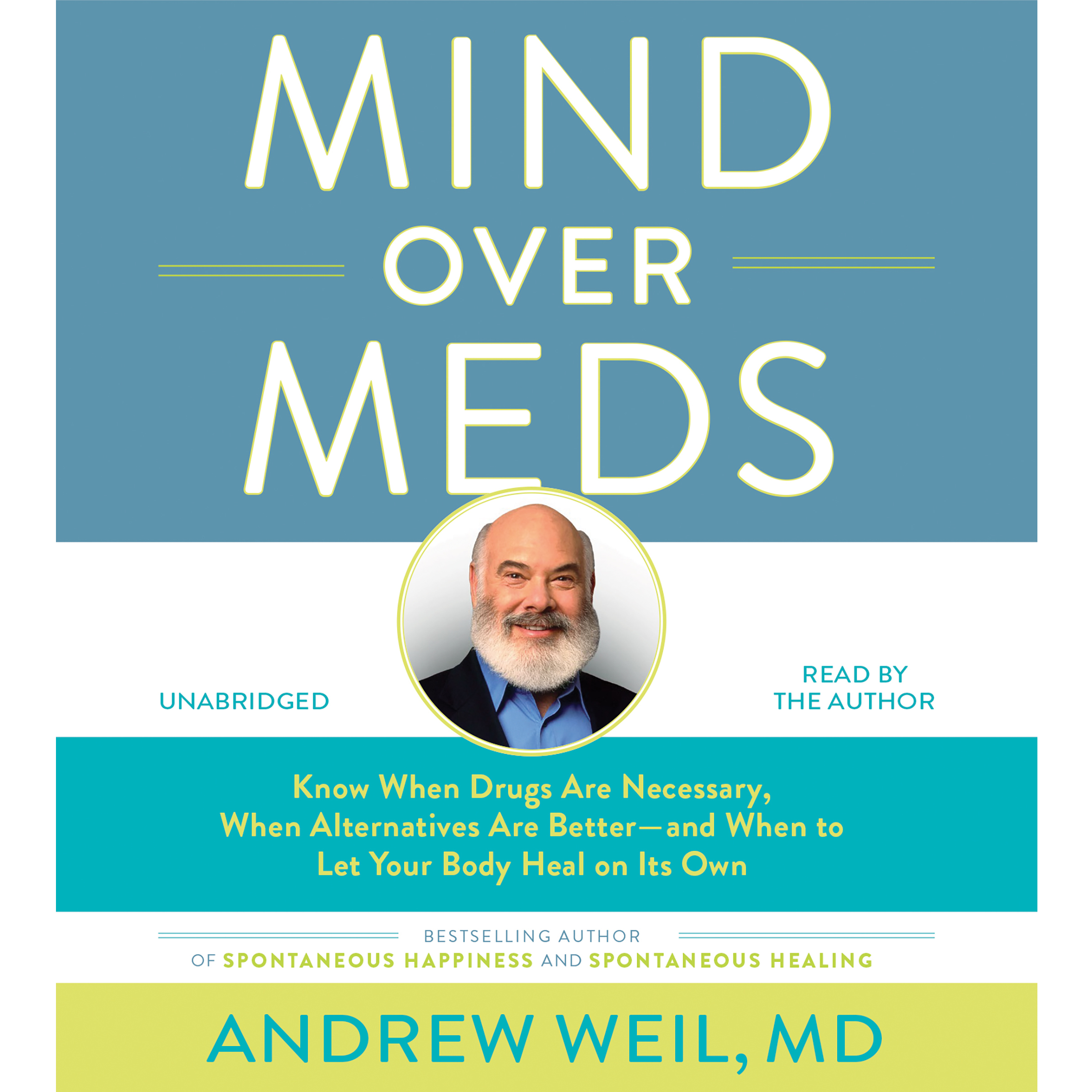 Printable Mind over Meds: Know When Drugs Are Necessary, When Alternatives Are Better—and When to Let Your Body Heal on Its Own Audiobook Cover Art