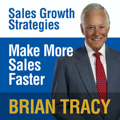 Make More Sales Faster: Sales Growth Strategies Audiobook, by Brian Tracy