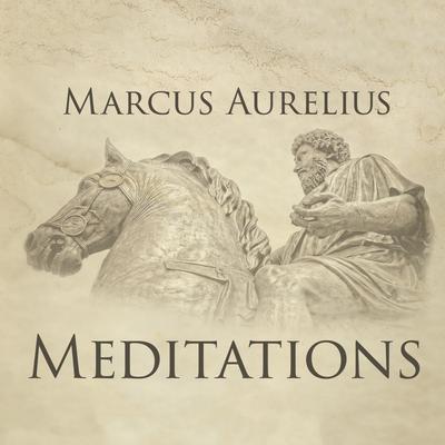 Meditations Audiobook, by Marcus Aurelius