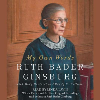 My Own Words Audiobook, by Ruth Bader Ginsburg
