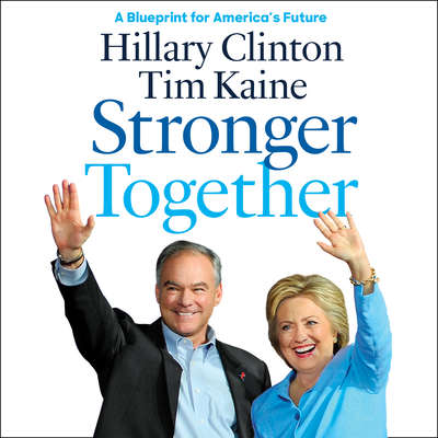 Stronger Together Audiobook, by Hillary Rodham Clinton