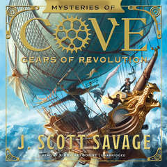 Gears of Revolution Audiobook, by J. Scott Savage