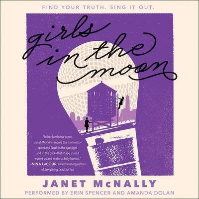 Girls in the Moon Audiobook, by Janet McNally