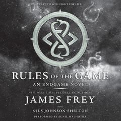 Endgame: Rules of the Game: An Endgame Novel Audiobook, by James Frey, Nils Johnson-Shelton