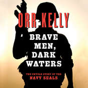 Brave Men Dark Waters, by Orr Kelly