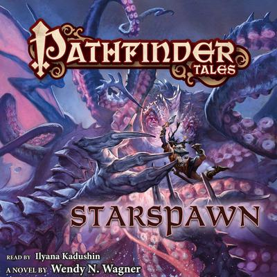Pathfinder Tales: Starspawn Audiobook, by Wendy N. Wagner