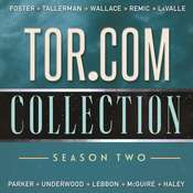 Tor.com Collection: Season 2: Season 2 Audiobook, by Seanan McGuire, Guy Haley, David Tallerman, Tim Lebbon, Victor LaValle, Andy Remic, K. J. Parker, Matt Wallace, Emily Foster, Michael R. Underwood, Emily   Foster, Foster Emily, Tallerman David, Wallace Matt, Various Various Authors, various authors