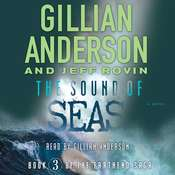 The Sound of Seas: Book 3 of The EarthEnd Saga Audiobook, by Gillian Anderson, Jeff Rovin