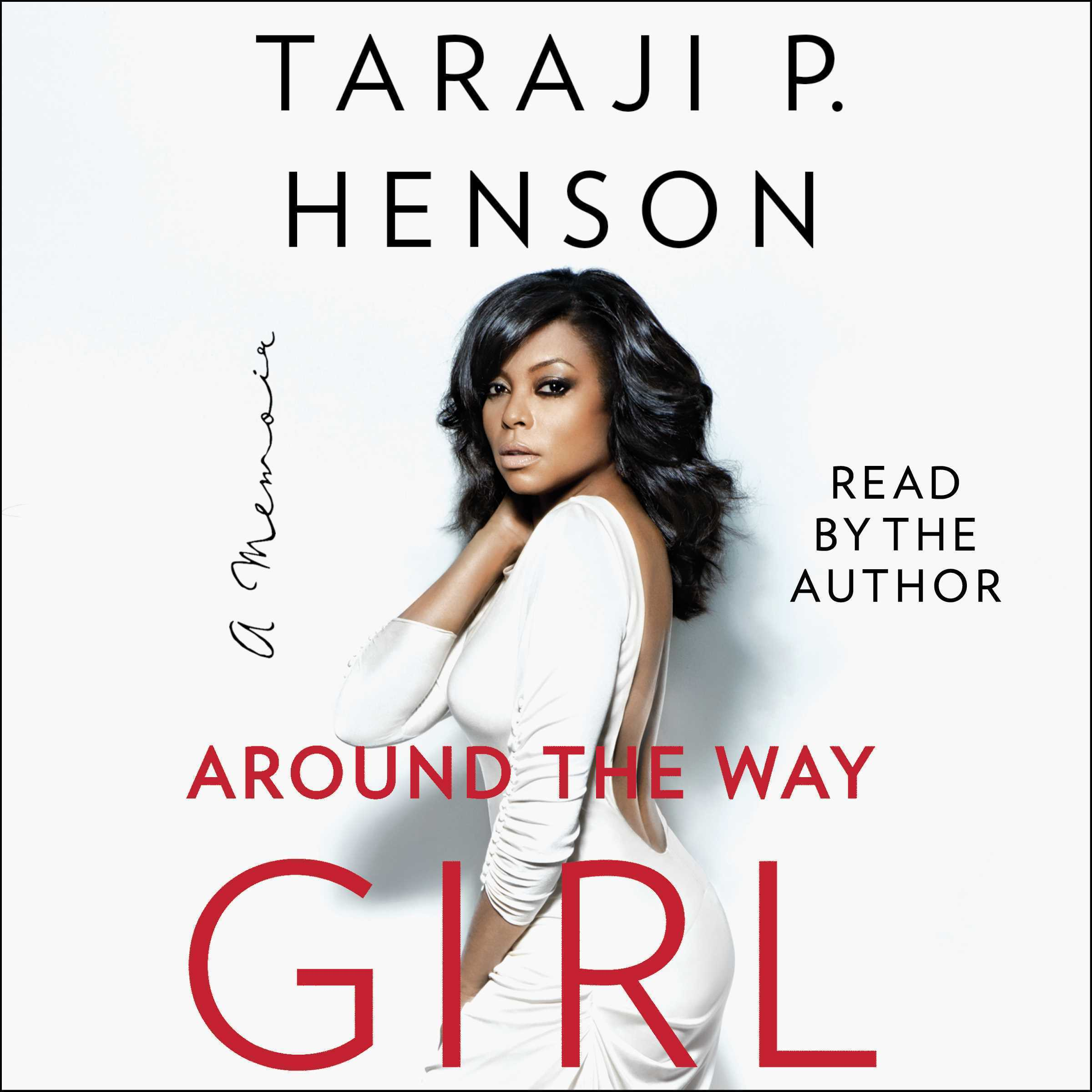 Printable Around the Way Girl: A Memoir Audiobook Cover Art