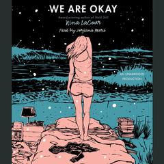 We Are Okay Audiobook, by Nina LaCour