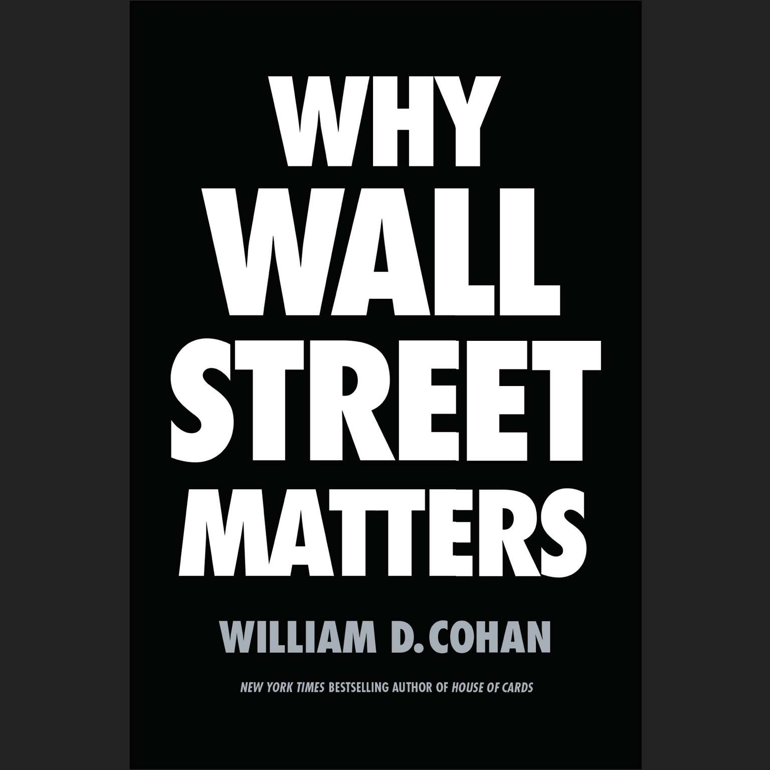 Printable Why Wall Street Matters Audiobook Cover Art