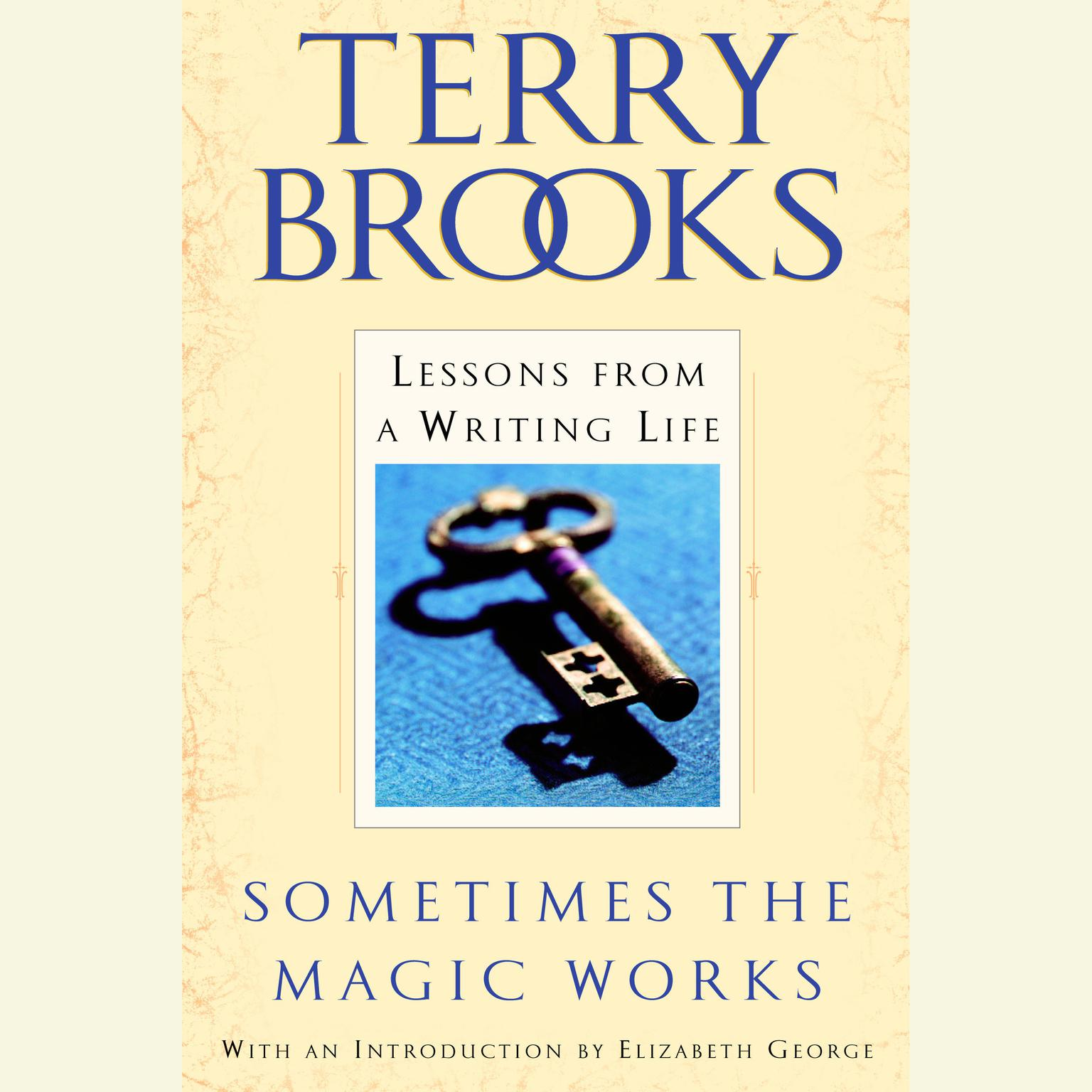 Printable Sometimes the Magic Works: Lessons from a Writing Life Audiobook Cover Art