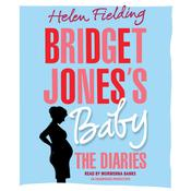 Bridget Joness Baby: The Diaries Audiobook, by Helen Fielding