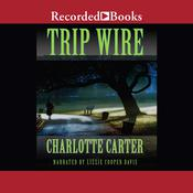 Trip Wire Audiobook, by Charlotte Carter