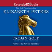 Trojan Gold Audiobook, by Elizabeth Peters