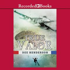 True Valor Audiobook, by Dee Henderson