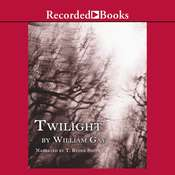 Twilight Audiobook, by William Gay