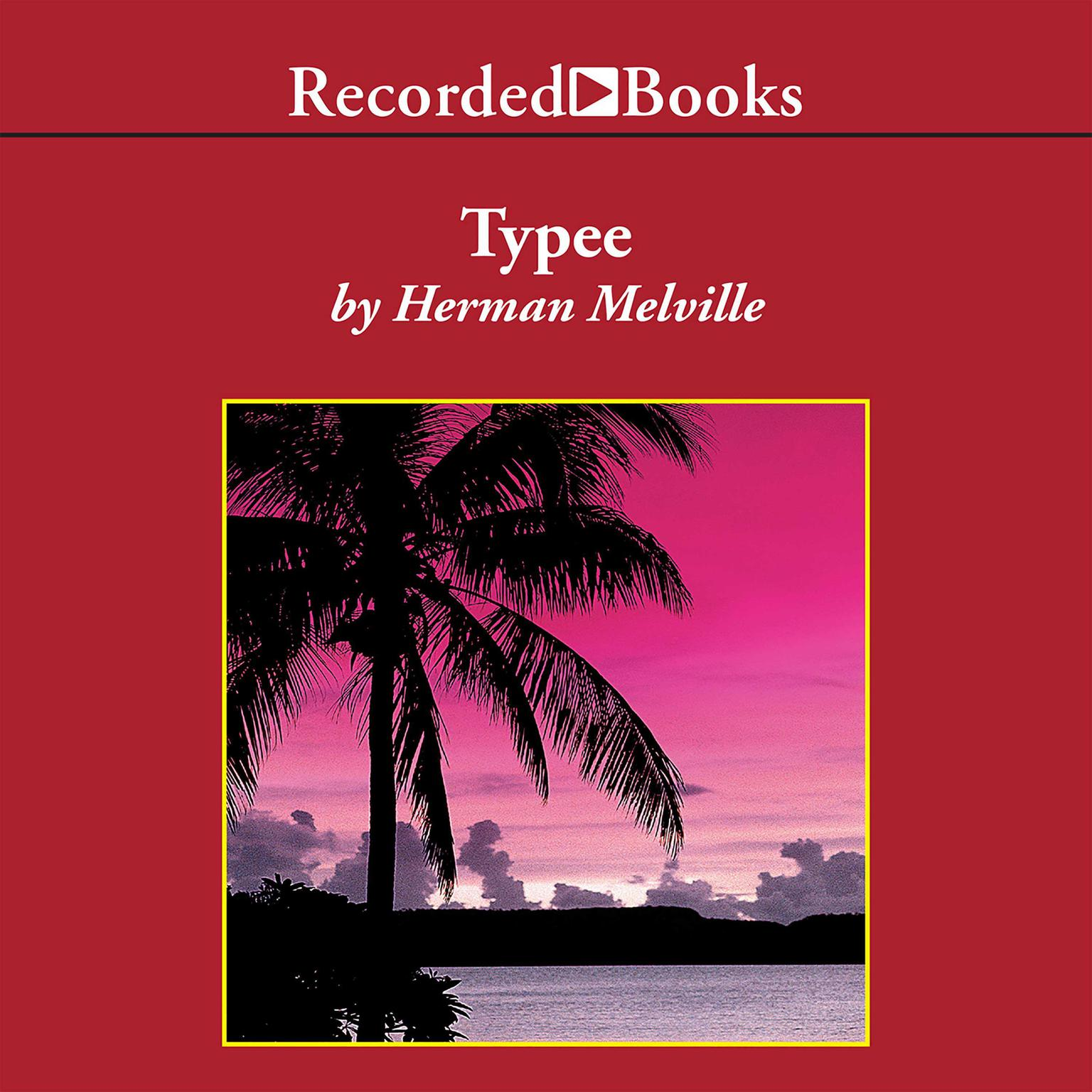 Printable Typee: A Peep at Polynesian Life Audiobook Cover Art