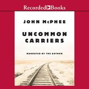 Uncommon Carriers, by John McPhee