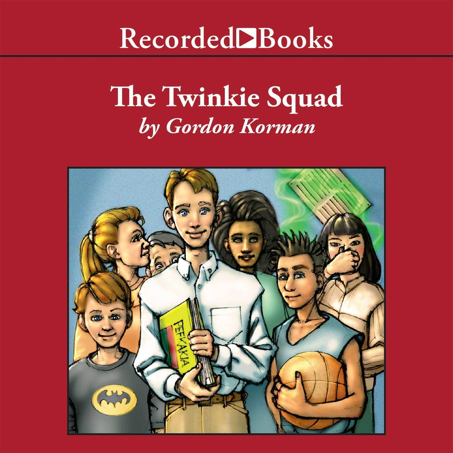 Printable The Twinkie Squad Audiobook Cover Art