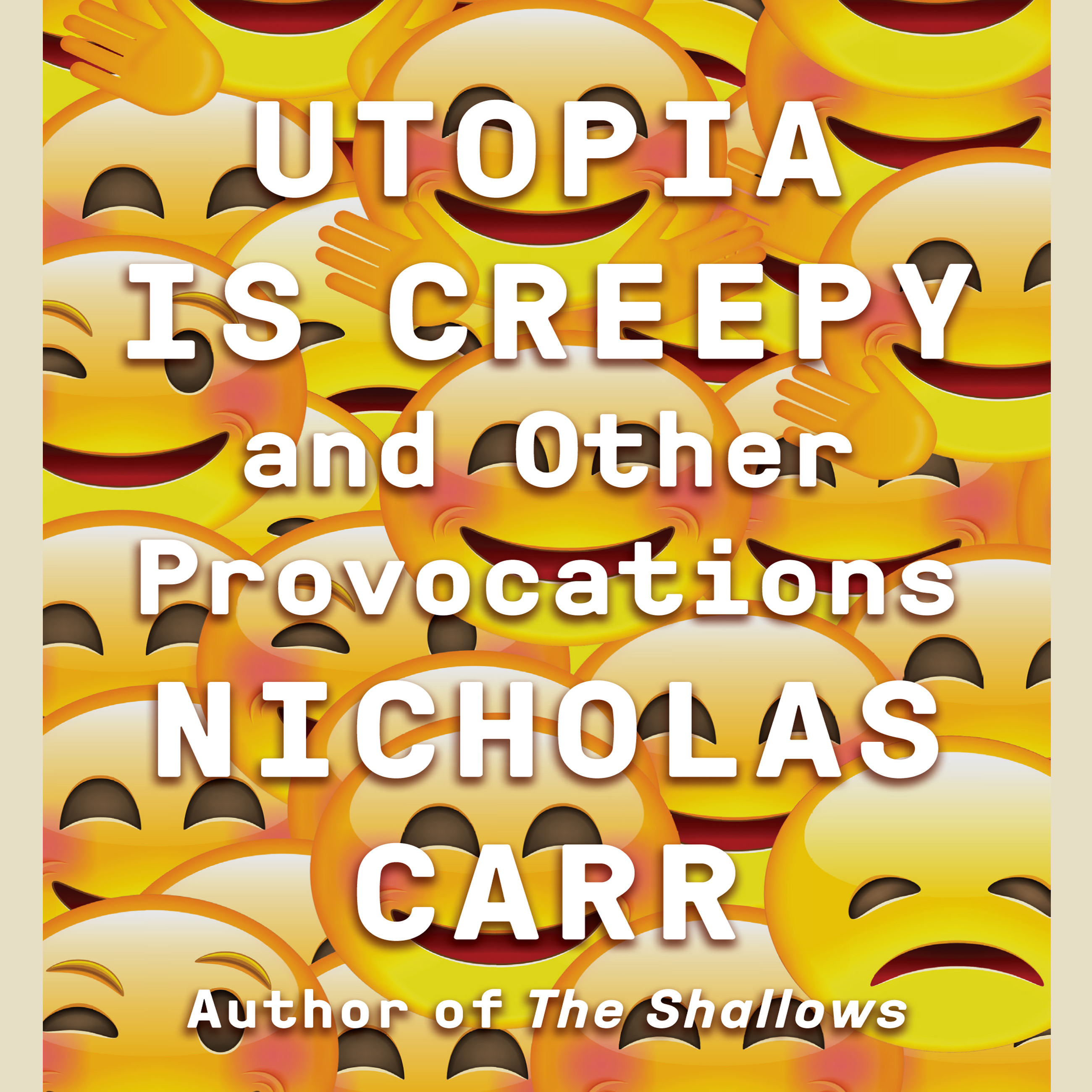 Printable Utopia Is Creepy: And Other Provocations Audiobook Cover Art