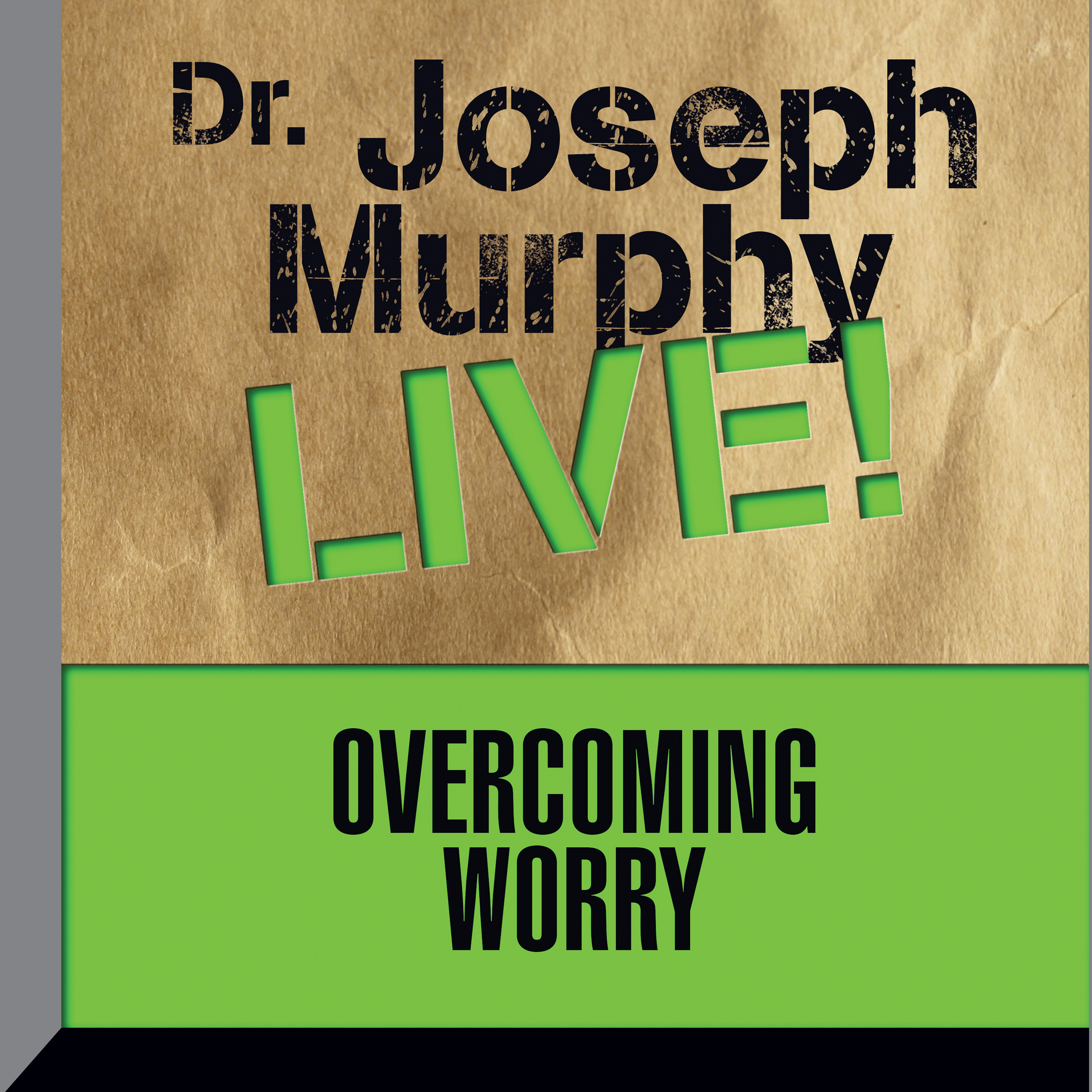 Printable Overcoming Worry: Dr. Joseph Murphy LIVE! Audiobook Cover Art