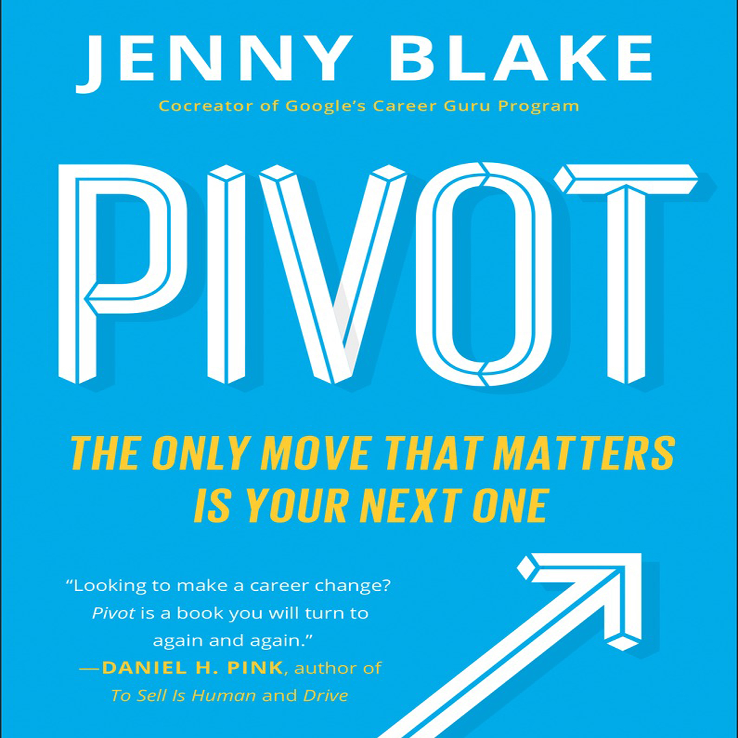 Printable Pivot: The Only Move That Matters Is Your Next One Audiobook Cover Art